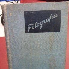 Libros: STQ.M. VALLVE.TRATADO MODERNO DE FOTOGRAFIA.EDT, JOSE MONTESO.BRUMART TU LIBRERIA. Lote 144345886