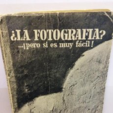 Libros: STQ.CHARLES LAMBERT.¿LA FOTOGRAFIA? ... PERO SI ES MUY FACIL.EDT, MARCOMBO.BRUMART TU LIBRERIA. Lote 144450758