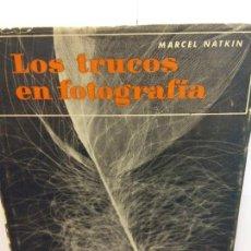 Libros: STQ.MARCEL NATKIN.LOS TRUCOS EN FOTOGRAFIA.EDT, OMEGA.BRUMART TU LIBRERIA. Lote 144467858