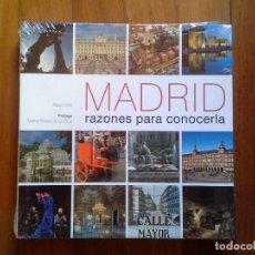 Libros: MADRID, RAZONES PARA CONOCERLA - ALBERT OLLÉ - PRÓLOGO MARTA RIVERA DE LA CRUZ - PRECINTADO. Lote 144971350