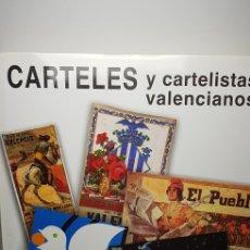 Libros: CARTELES Y CARTELISTAS VALENCIANOS.. Lote 145537657