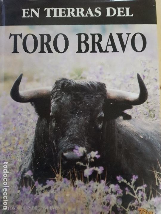 EN TIERRAS DEL TORO BRAVO - TEXTO DE ALVARO DOMECQ Y DIEZ - TRIGO ED. S.L. - AÑO 1995 (ILUST) (Libros Nuevos - Bellas Artes, ocio y coleccionismo - Diseño y Fotografía)