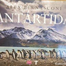 Libros: ANTÁRTIDA / ALEX BERNASCONI / ED - TURNER - 2016 / LIBRO PRECINTADO. Lote 147861370