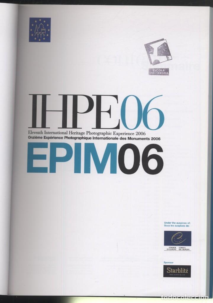 Libros: IHPE06 - EPIM06- ELEVENTH INTERNATIONAL HERITAGE PHOTOGRAPHIC EXPERIENCE 2006 - Foto 2 - 150639458