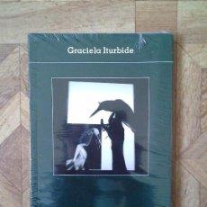Libros: GRACIELA ITURBIDE - LUNWERG - PRECINTADO. Lote 157667774