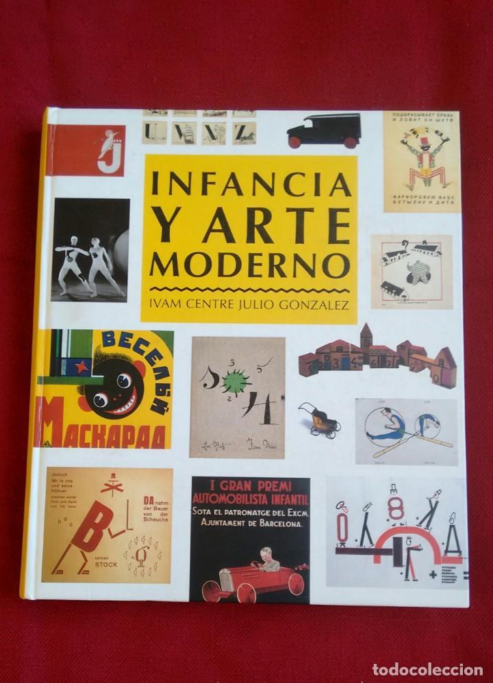 LIBRO INFANCIA Y ARTE MODERNO. IVAM CENTRE JULIO GARCIA 1998. (Libros Nuevos - Bellas Artes, ocio y coleccionismo - Diseño y Fotografía)
