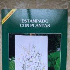 Libros: ESTAMPADO CON PLANTAS. Lote 171262718