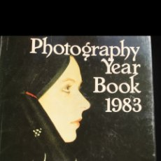 Libros: PHOTOGRAPHY YEAR BOOK 1983. Lote 172835660
