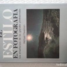 Libros: EL ESTILO EN FOTOGRAFÍA . Lote 174578069