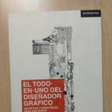 Libros: EL TODO EN UNO DEL DISEÑADOR GRÁFICO. Lote 177288214
