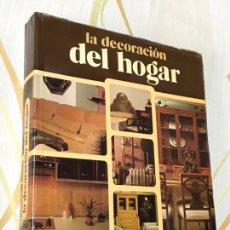 Libros: LA DECORACIÓN DEL HOGAR HACHETTE. Lote 181477330