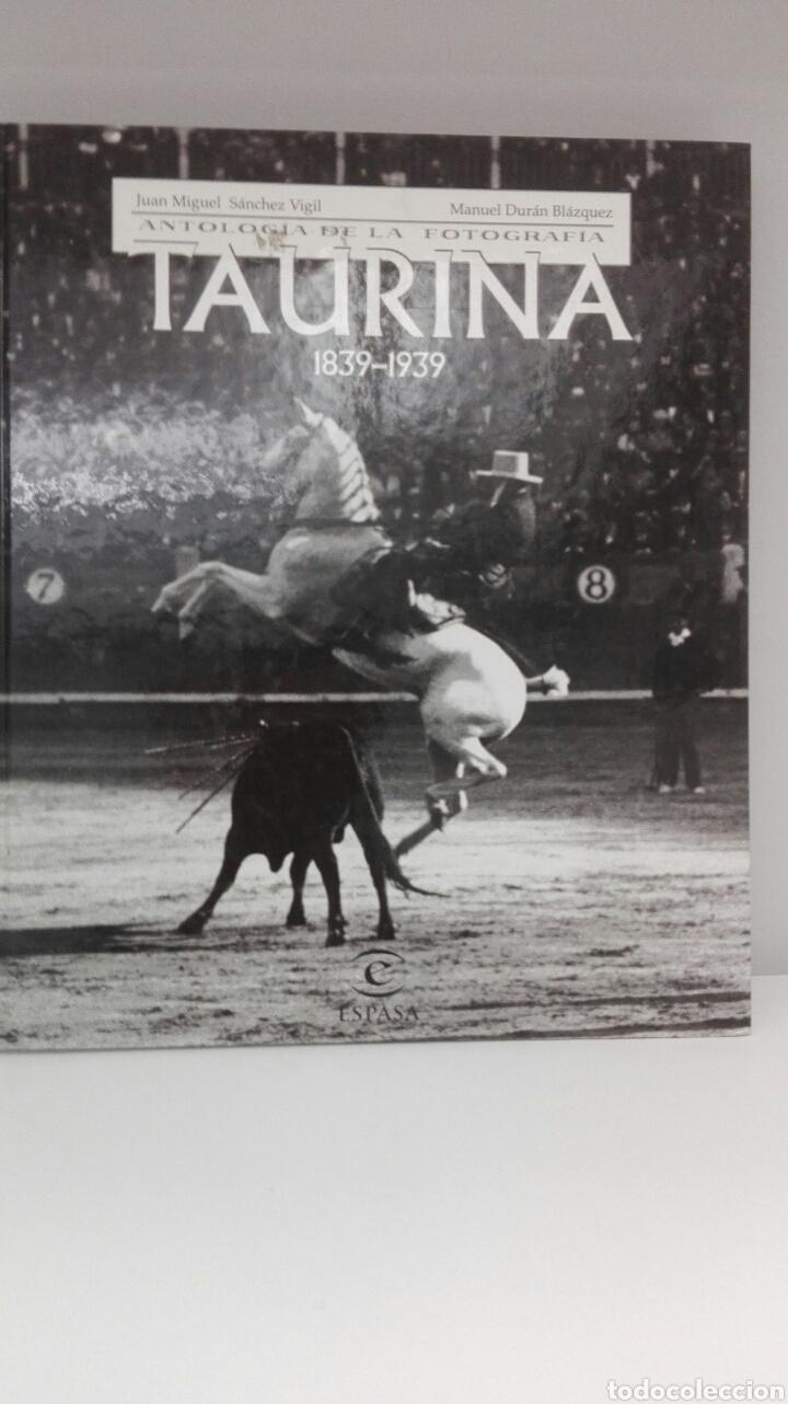 LIBRO TEMA TAUROANTOLOGIA DE LA FOTOGRAFIA TAURINA 1839-1939, DE J.M.SANCHEZ VIGIL M.DURAN BLAZQUEZ, (Libros Nuevos - Bellas Artes, ocio y coleccionismo - Diseño y Fotografía)
