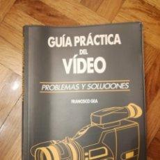 Libros: GUÍA PRÁCTICA DEL VIDEO. ED. PLANETA 1992 FRANCISCO GEA. Lote 182889210