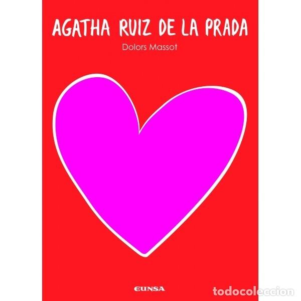 AGATHA RUIZ DE LA PRADA (DOLORS MASSOT) EUNSA 2008 (Libros Nuevos - Bellas Artes, ocio y coleccionismo - Diseño y Fotografía)