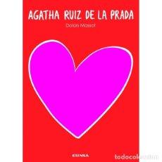 Libros: AGATHA RUIZ DE LA PRADA (DOLORS MASSOT) EUNSA 2008. Lote 183061880