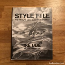 Libros: IKE UDÉ - STYLE FILE - THE WORLD'S MOST ELEGANTLY DRESSED. Lote 191285350