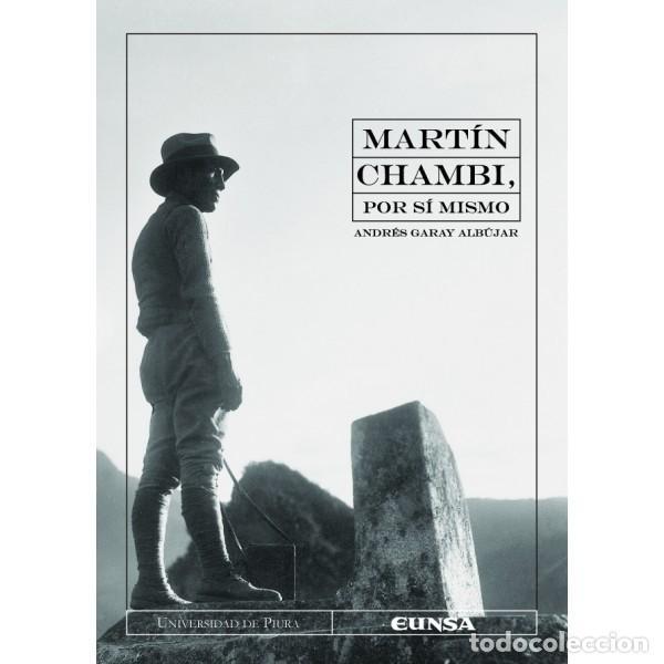 MARTÍN CHAMBI, POR SÍ MISMO (ANDRÉS GARAY) EUNSA 2010 (Libros Nuevos - Bellas Artes, ocio y coleccionismo - Diseño y Fotografía)