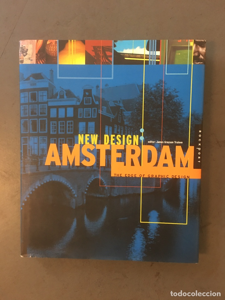 NEW DESIGN AMSTERDAM. THE EDGE OF GRAPHIC DESIGN. JAMES GRAYSON (Libros Nuevos - Bellas Artes, ocio y coleccionismo - Diseño y Fotografía)