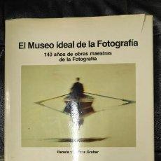 Libros: EL MUSEO IDEAL DE LA FOTOGRAFIA ( 140 AÑOS DE OBRAS MAESTRAS DE LA FOTOGRAFIA ). Lote 194120331