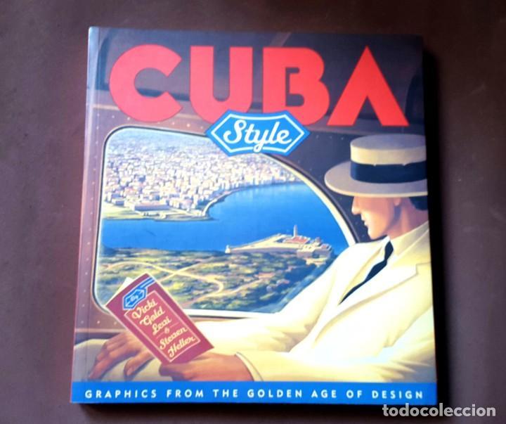 CUBA - STYLE - GRAPHICS FROM THE GOLDEN AGE OF DESING (Libros Nuevos - Bellas Artes, ocio y coleccionismo - Diseño y Fotografía)