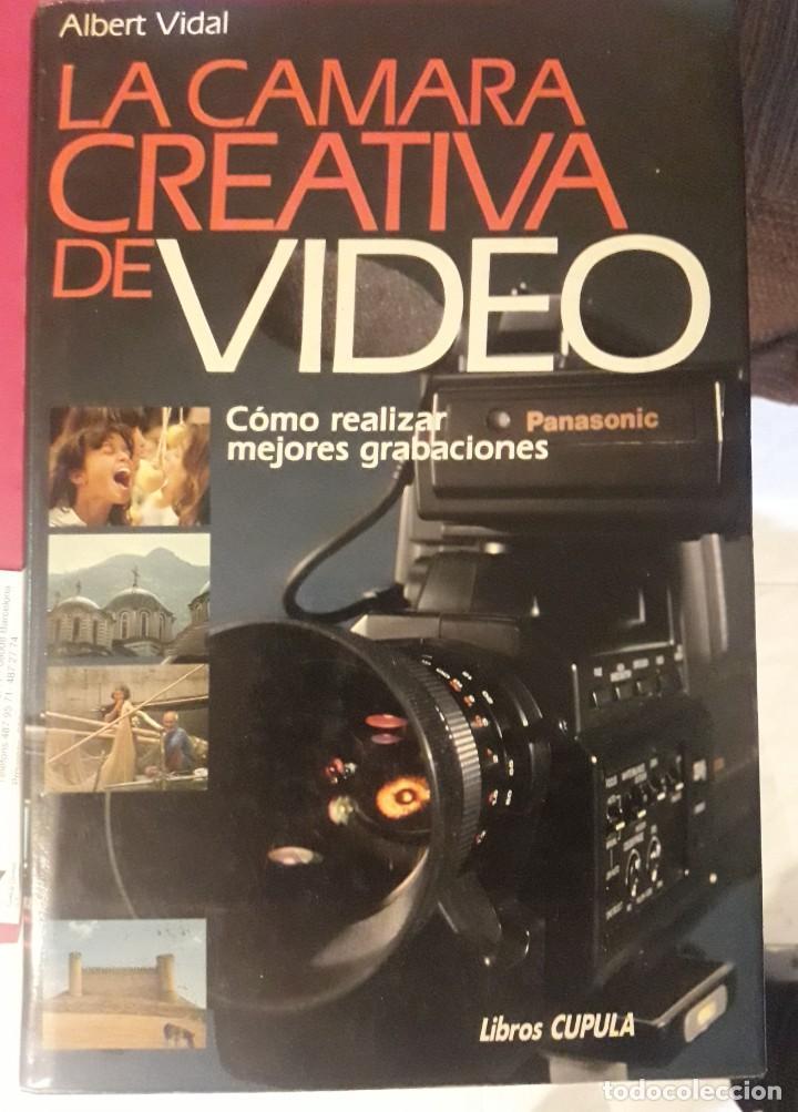 LA CÁMARA CREATIVA DE VÍDEO (Libros Nuevos - Bellas Artes, ocio y coleccionismo - Diseño y Fotografía)