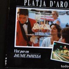 Libros: 6- PLATJA D'ARO VIST PER EN JAUME PAHISSA - PRÒLEG DE NARCÍS-JORDI ARAGÓ. Lote 198937867