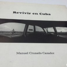 Livros: REVIVIR EN CUBA. Lote 199422896