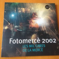 Libros: LIBRO FOTOGRAFIAS FOROMERCÈ 2002 - PACO ELVIRA - BARCELONA. Lote 200009402