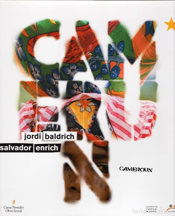 CAMERÚN [JORDI BALDRICH Y SALVADOR ENRICH][FUNDACIÓN PRIVADA SAMUEL ETO'O] (Libros Nuevos - Bellas Artes, ocio y coleccionismo - Diseño y Fotografía)