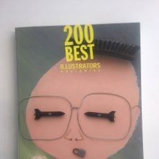 Libros: LIBRO 200 BEST ILLUSTRATORS WORLDWIDE - ARCHIVE. Lote 200606720