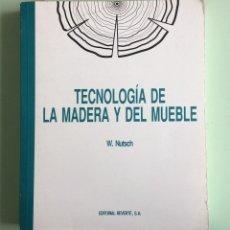 Libros: 13. TECNOLOGÍA DE LA MADERA Y DEL MUEBLE. Lote 204169635