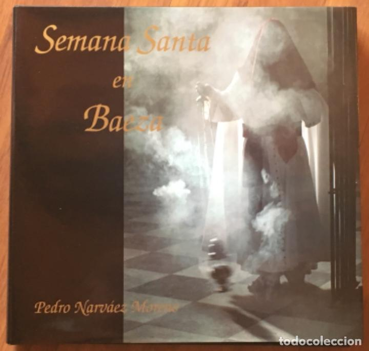 SEMANA SANTA EN BAEZA (Libros Nuevos - Bellas Artes, ocio y coleccionismo - Diseño y Fotografía)