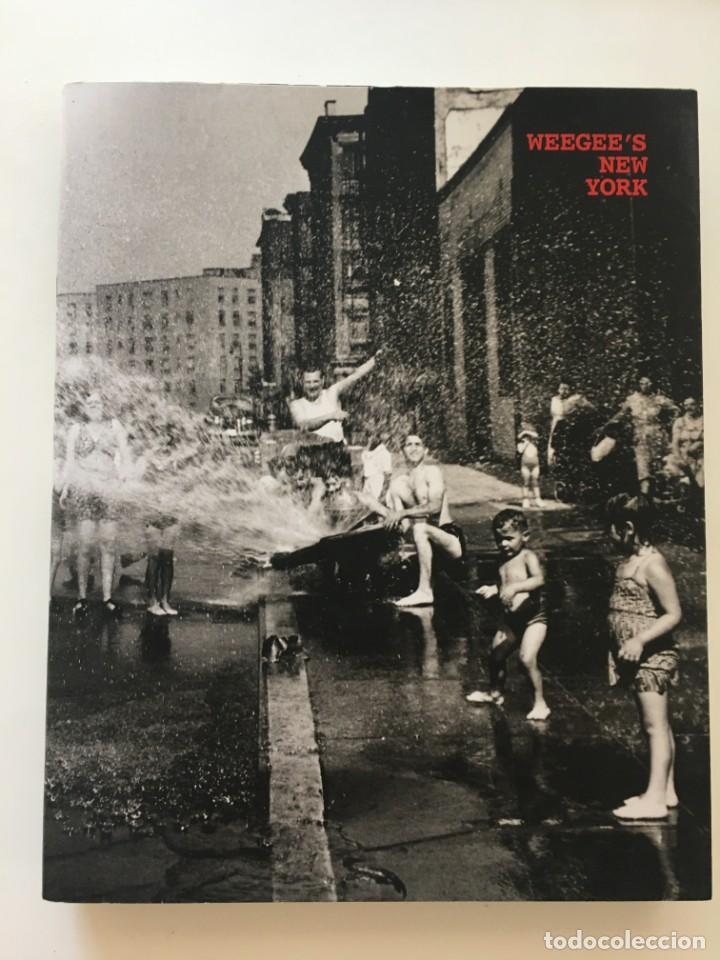 Libros: FOTOGRAFIA. WEEGEE'S NEW YORK. COLECCIÓN MICHÈLE MICHEL AUER. FUNDACIÓN TELEFÓNICA. 2009 - Foto 2 - 205833570