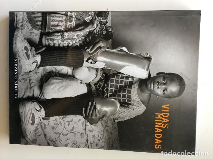 VIDAS MINADAS. GERVASIO SÁNCHEZ (Libros Nuevos - Bellas Artes, ocio y coleccionismo - Diseño y Fotografía)