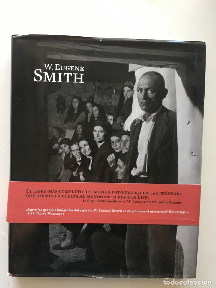 W. EUGENE SMITH. MONOGRAFÍA DE AUTOR (Libros Nuevos - Bellas Artes, ocio y coleccionismo - Diseño y Fotografía)