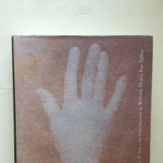 Libros: HUELLAS DE LA LUZ: EL ARTE Y LOS EXPERIMENTOS DE WILLIAM HENRY FOX TALBOT. Lote 205841572