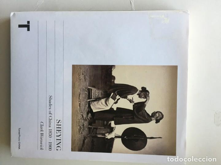SHEYING : SHADES OF CHINA 1850 - 1900. CLARK WORSWICK (Libros Nuevos - Bellas Artes, ocio y coleccionismo - Diseño y Fotografía)