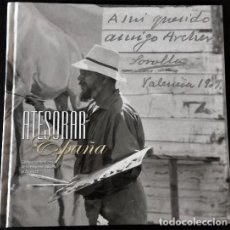 Livros: ATESORAR ESPAÑA. FONDOS FOTOGRÁFICOS DE LA HISPANIC SOCIETY OF AMERICA - FUNDACIÓN BANCAJA. Lote 205883357