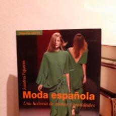 Libros: MODA ESPAÑOLA-JOSEFINA FIGUERAS. Lote 206127746