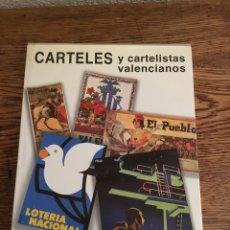 Libros: CARTELES Y CARTELISTAS VALENCIANOS. Lote 209041455