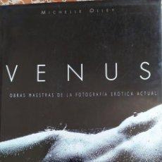 Libros: VENUS, OBRAS MAESTRAS DE LA FOTOGRAFÍA EROTICA ACTUAL. Lote 210206416