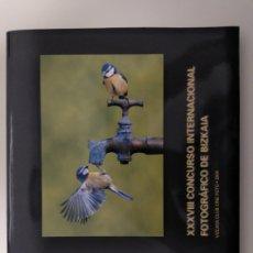 Libros: LIBRO DEL XXXVIII CONCURSO INTERNACIONAL FOTOGRÁFICO DE BIZKAIA.. Lote 210425503
