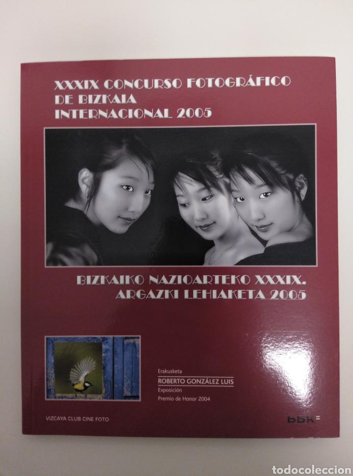 LIBRO DEL XXXIX CONCURSO FOTOGRÁFICO DE BIZKAIA. 2005 (Libros Nuevos - Bellas Artes, ocio y coleccionismo - Diseño y Fotografía)