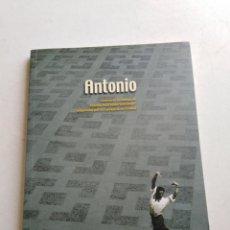 Libros: ANTONIO ( BIENES DE ANTONIO RUIZ SOLER ). Lote 212257018