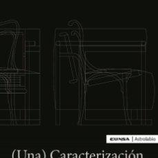Libros: (UNA) CARACTERIZACIÓN DEL MOBILIARIO MODERNO (Mª VILLANUEVA FERNÁNDEZ) EUNSA 2020. Lote 212563287