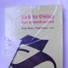 Libri: LA LETRA GOTICA: TIPO E IDENTIDAD NACIONAL (INCLUYE CUADERNO DE ESCRITURA DE RUDOLF KOCH) - NUEVO. Lote 213887101