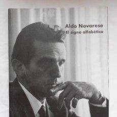 Libri: EL SIGNO ALFABETICO - ALDO NOVARESE - CAMPGRÀFIC - NUEVO. Lote 213887432