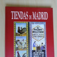 """Libros: LIBRO """"TIENDAS DE MADRID"""" A ESTRENAR. CON FOTOS E ILUSTRACIONES A COLOR. EDITORIAL SUSAETA. Lote 215175043"""
