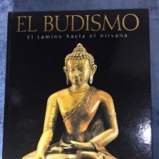 Libros: EL BUDISMO UN CAMINO HACIA EL NIRVANA SWATI CHOPRA. Lote 217870261