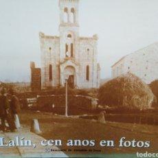 Libros: LALIN,CEN ANOS EN FOTOS-EXPOSICIÓN FOTOGRÁFICA NO AUDITORIO DE LALIN,1999,FOTOGRAFÍA GALICIA, ILUSTR. Lote 218784753